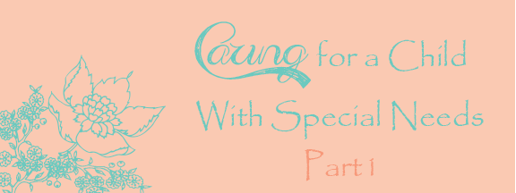 Caring-for-Child-with-Needs-1