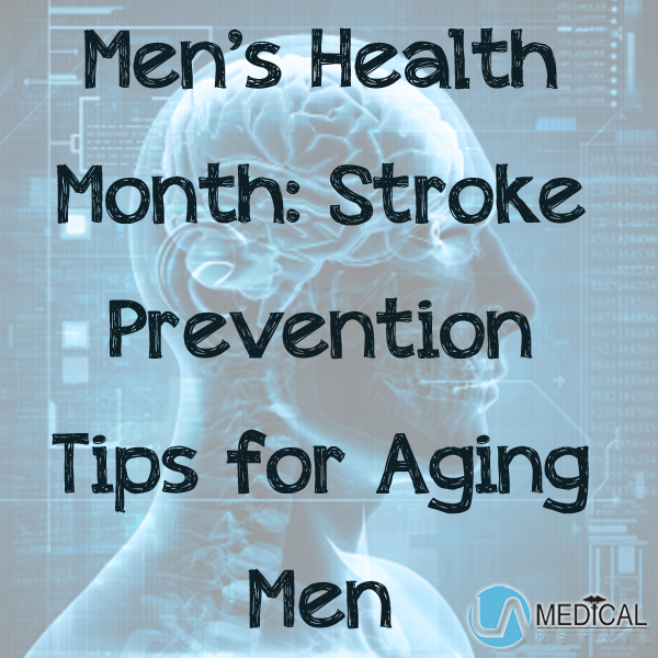 LA Medical Stroke Prevention Tips for Men