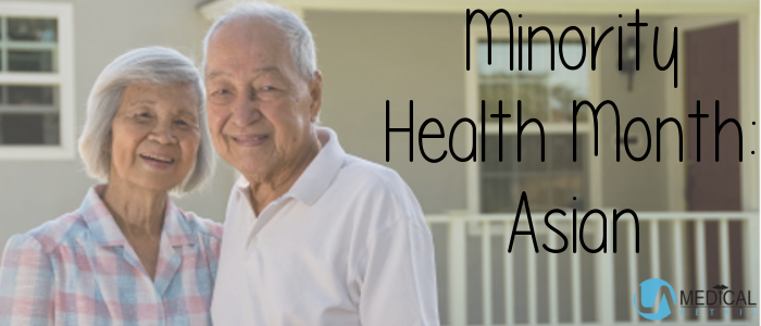 April is Minority Health Month and we want to inform you about common health issues for those of Asian heritage.